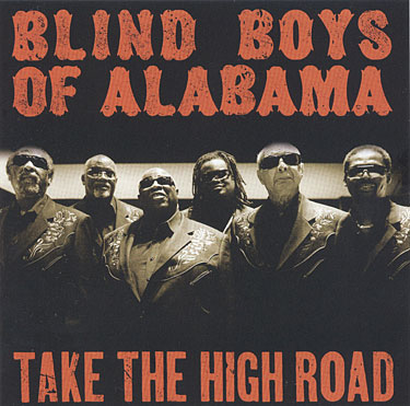 Blind Boys Of Alabama – Take The High Road