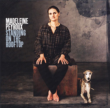 Madeleine Peyroux – Standing On The Rooftop